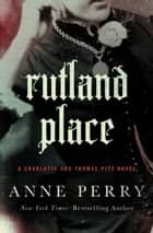 Rutland Place ebook by Anne Perry