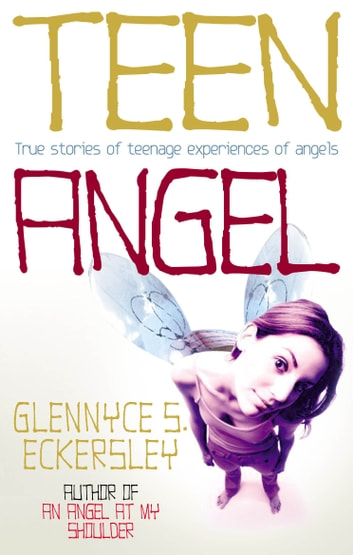 Teen Angel ebook by Glennyce S. Eckersley