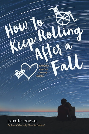 How to Keep Rolling After a Fall ebook by Karole Cozzo