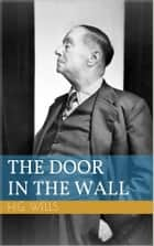 The Door in the Wall ebook by