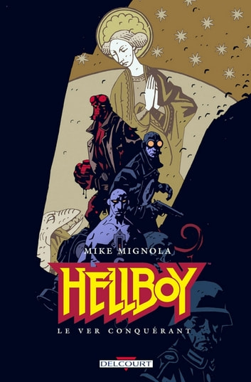 Hellboy T06 - Le Ver conquérant eBook by Mike Mignola