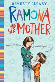 Ramona and Her Mother ebook by Beverly Cleary,Jacqueline Rogers