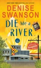 Die Me a River ebook by Denise Swanson