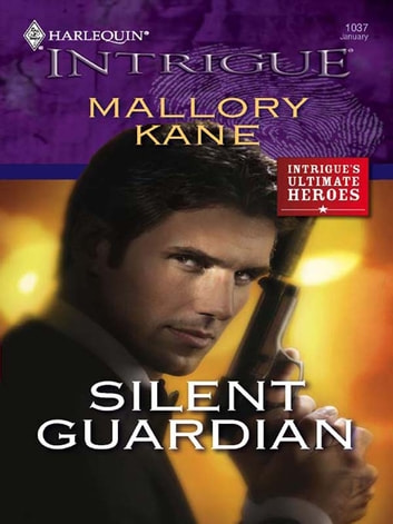 Silent Guardian ebook by Mallory Kane