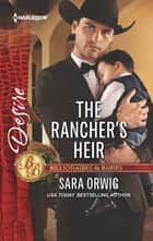 The Rancher's Heir - A Sexy Western Contemporary Romance ebook by Sara Orwig