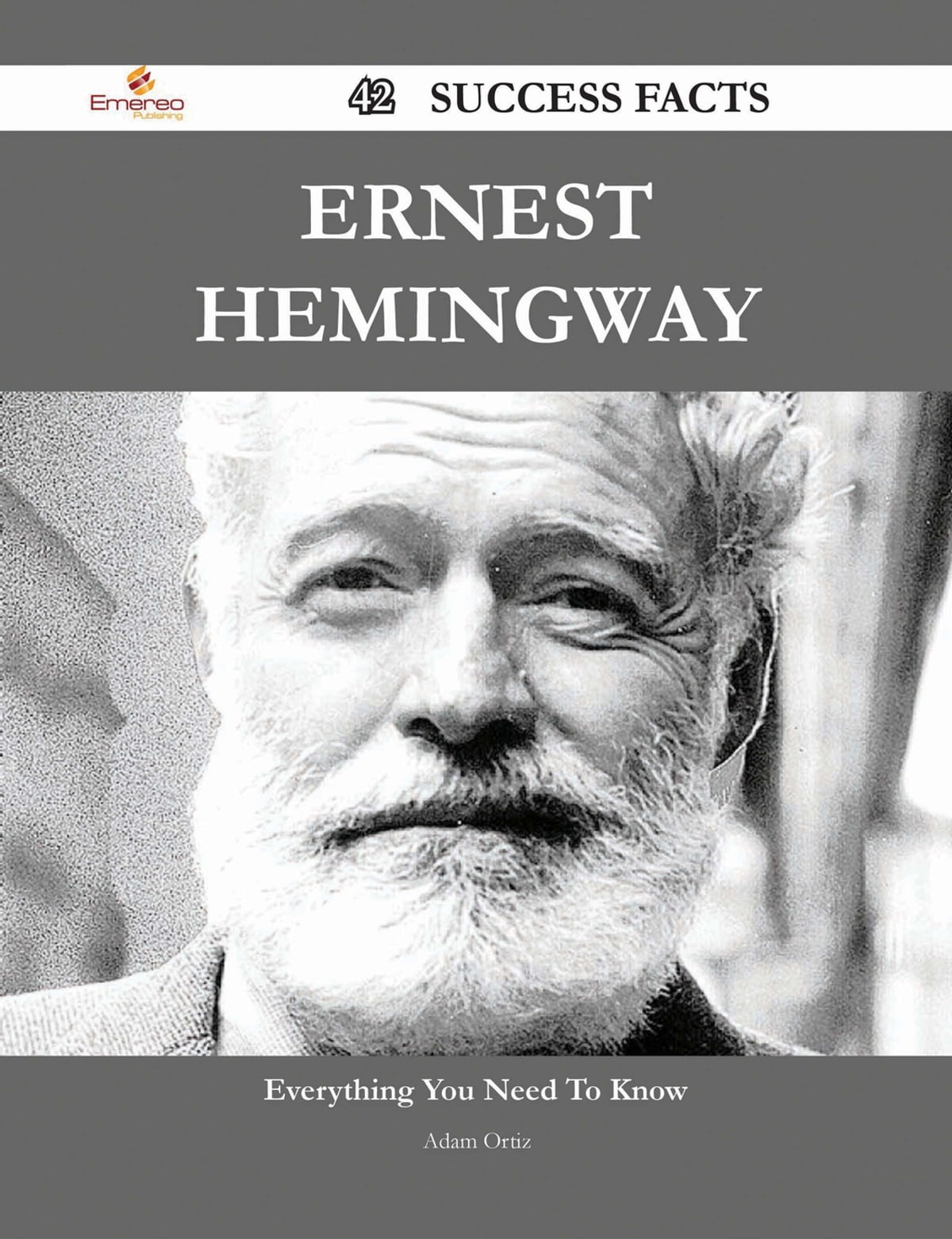 A brief biography of Hemingway. Interesting Facts 49