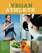 The Vegan Athlete ebook by Ben Greene,Brett Stewart