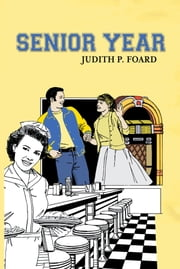 Senior Year ebook by Judith P. Foard
