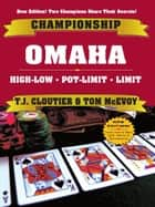 Championship Omaha ebook by TJ Cloutier, Tom McCvoy