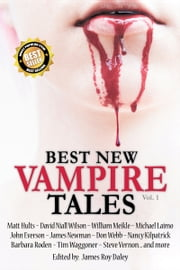 Best New Vampire Tales (Vol. 1) ebook by James Roy Daley
