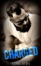 Charged ebook by Kerri Ann