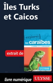 Îles Turks et Caicos ebook by Collectif Ulysse