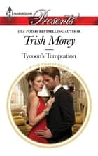Tycoon's Temptation ebook by Trish Morey