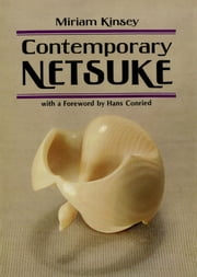 Contemporary Netsuke ebook by Miriam Kinsey