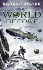 The World Before ebook by Karen Traviss