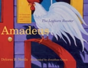Amadeus: The Leghorn Rooster ebook by Nevils, Delores B.