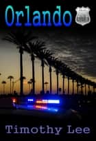 Orlando: Lyle 3 ebook by Timothy Lee