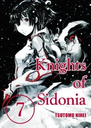 Knights of Sidonia - Volume 7 ebook by Tsutomu Nihei