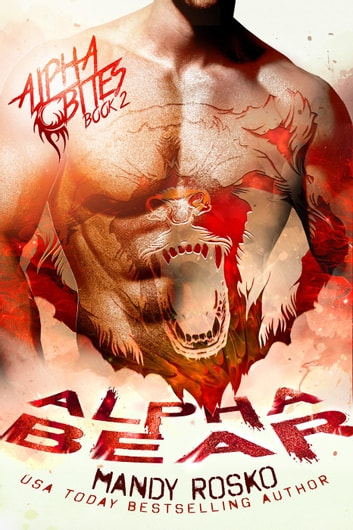 Alpha Bear - Alpha Bites, #2 ebook by Mandy Rosko