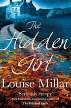 The Hidden Girl eBook by Louise Millar
