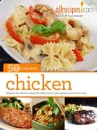 Chicken: 50 Best Recipes from Allrecipes.com ebook by Allrecipes