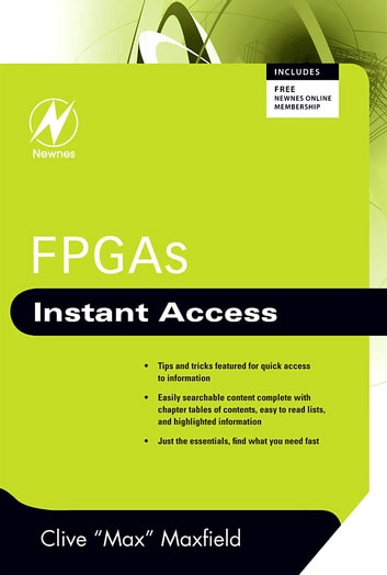 FPGAs: Instant Access ebook by Clive Maxfield