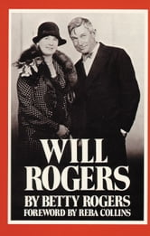 Will Rogers ebook by Betty Rogers
