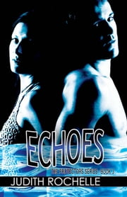 Echoes ebook by Judith Rochelle