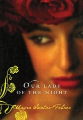 Our Lady of the Night ebook by Mayra Santos-Febres