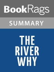 The River Why by David James Duncan | Summary & Study Guide eBook by BookRags