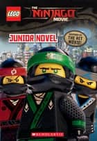 Junior Novel (LEGO NINJAGO Movie) ebook by Kate Howard