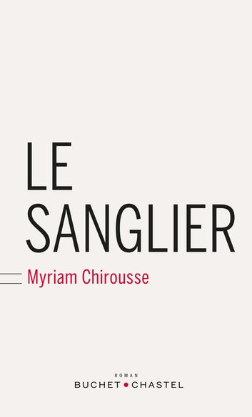 Le sanglier ebook by Myriam Chirousse