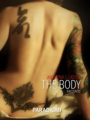 The Body ebook by Anthony J. Latiffi