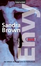 Envy - Neid ebook by Sandra Brown,Eva L. Wahser