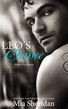 Leo's Chance ebook by Mia Sheridan