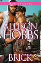 Brick - Double Dippin' 4 ebook by Allison Hobbs
