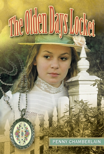 Olden Days Locket ebook by Penny Chamberlain