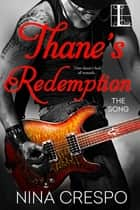 Thane's Redemption ebook by Nina Crespo