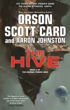 The Hive ebook by Orson Scott Card, Aaron Johnston