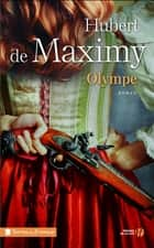 Olympe ebook by Hubert de MAXIMY