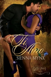 Ti Amo - Book II ebook by Sienna Mynx