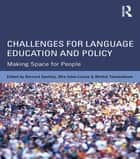 Challenges for Language Education and Policy - Making Space for People eBook by Bernard Spolsky, Ofra Inbar-Lourie, Michal Tannenbaum