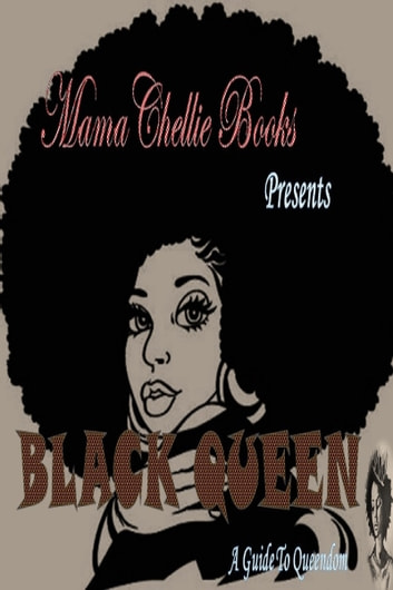 Black Queen ebook by MamaChellie Books