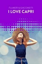 I love Capri (Forever) eBook by