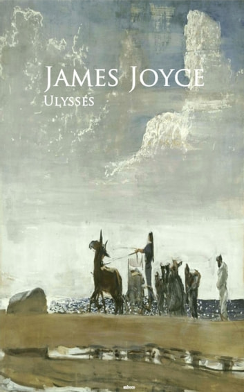 Ulysses - Bestsellers and famous Books ebook by James Joyce