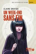 Un week-end sans fin ebook by Claire Gratias