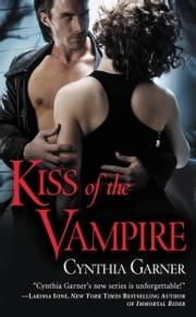 Kiss of the Vampire ebook by Cynthia Garner