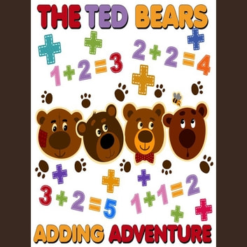 The Ted Bears Adding Adventure audiobook by Roger Wade