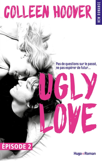 Ugly Love Episode 2 ebook by Colleen Hoover