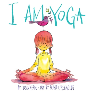I Am Yoga ebook by Susan Verde